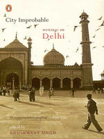 City Improbable: writings on Delhi