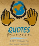 Quotes from the Earth: The Environment Film Festival 2010