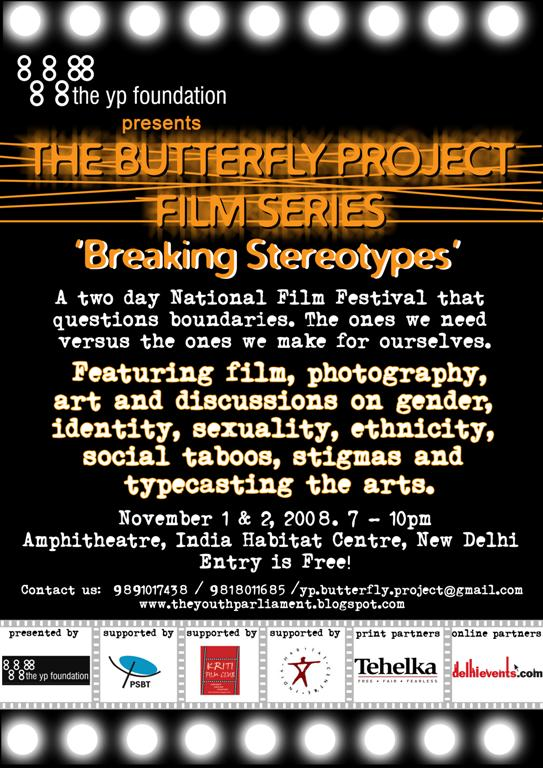 'Breaking Stereotypes': The Butterfly Project Film Series 2008
