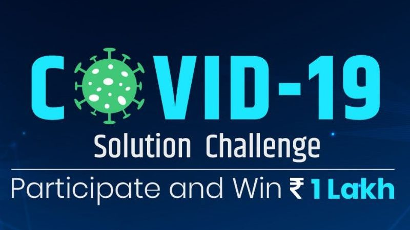 Take the COVID-19 Solution Challenge and Help End the Lockdown