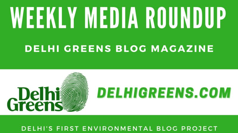 Weekly Environmental News Update for Week 08, 2021