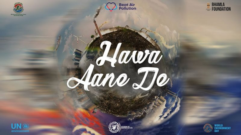 Air Pollution Awareness Song – Hawa Aane De