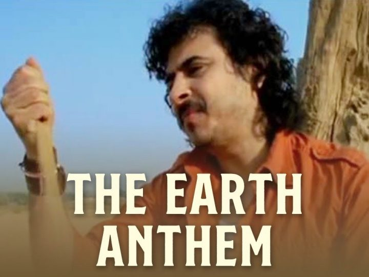 Watch the Earth Anthem by Palash Sen and Euphoria