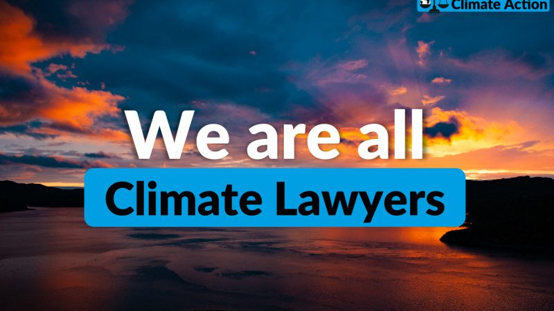 Support World Lawyers Pledge on Climate Action